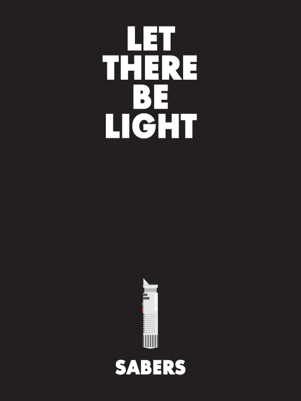 let there be lightsabers poster